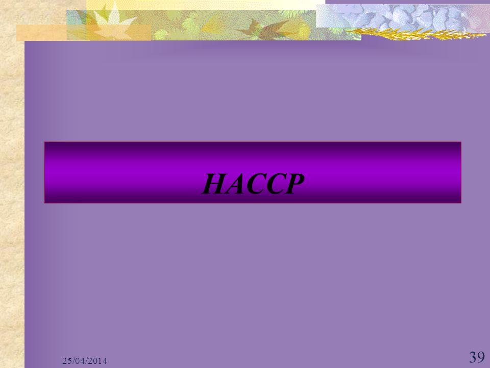 25/04/2014 39 HACCP