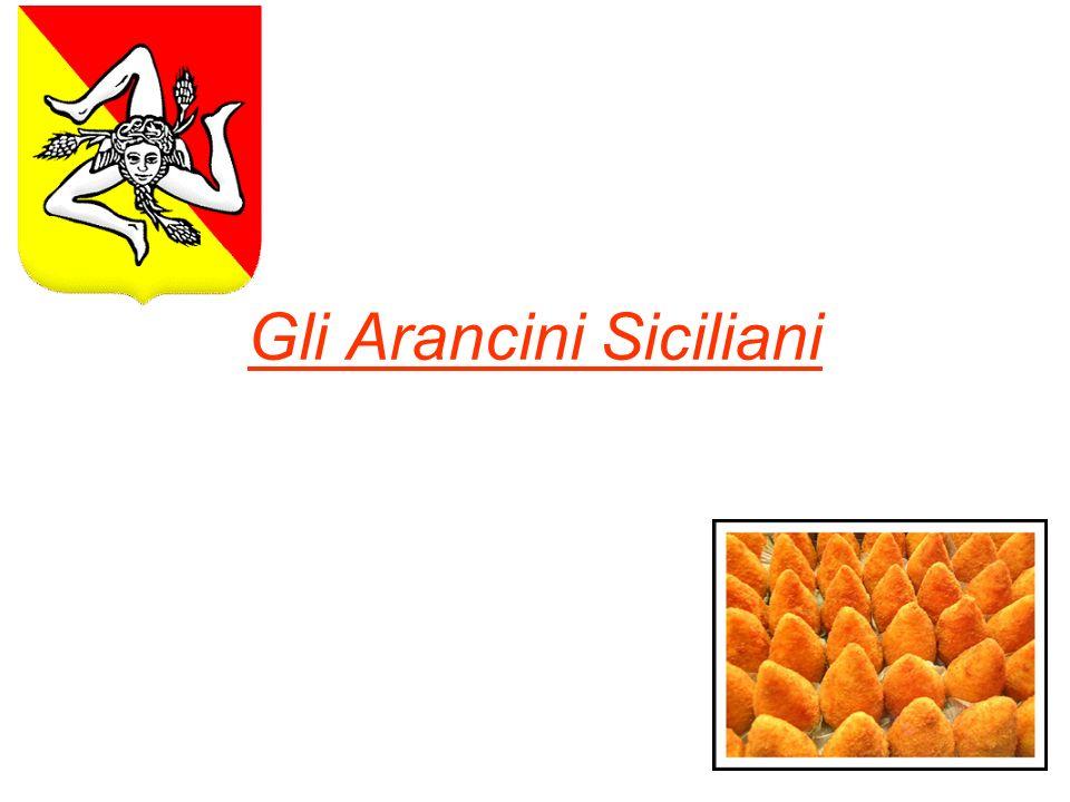 Gli arancini di riso (o arancine), specialità della cucina siciliana, sono adatti ad essere consumati sia come antipasto, che come piatto unico.