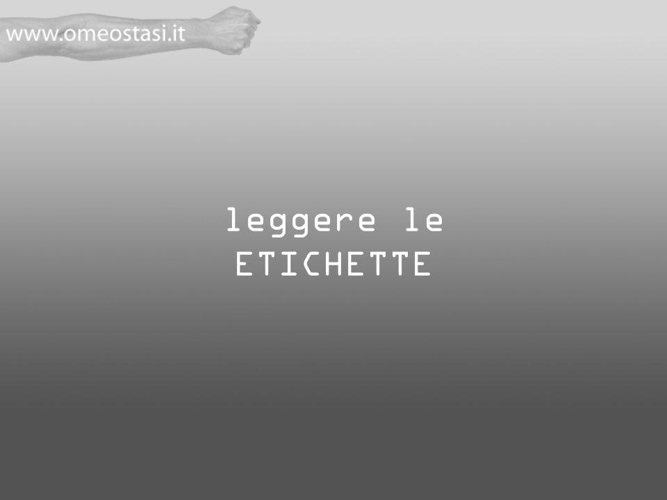 leggere le ETICHETTE