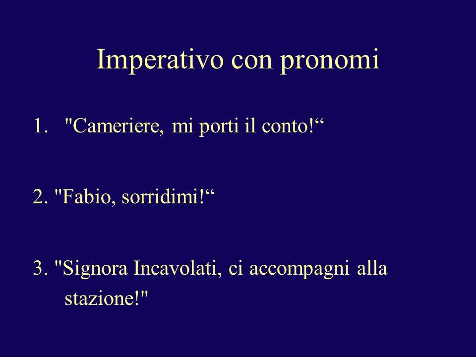 Imperativo con pronomi 1.