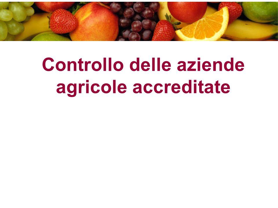 Controllo delle aziende agricole accreditate