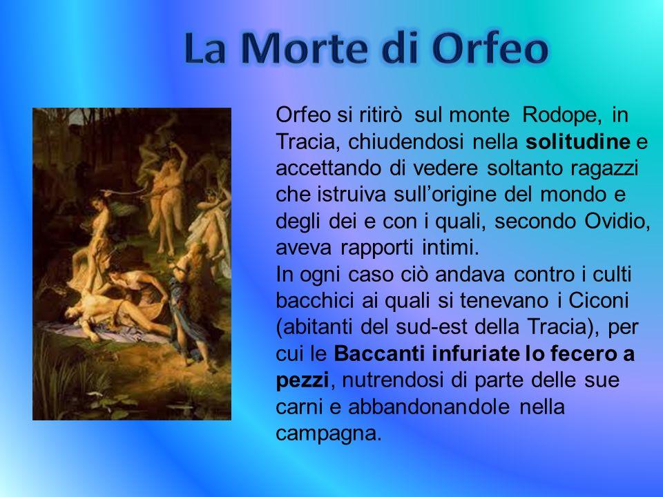 La testa di Orfeo cadde nel fiume Ebro e continuò a cantare, simbolo dellinvincibilità dellarte, in seguito le muse raccolsero le sue membra e le seppellirono nella città di Liberta.