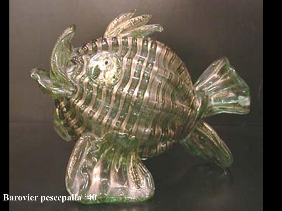 Barovier pescepalla 40