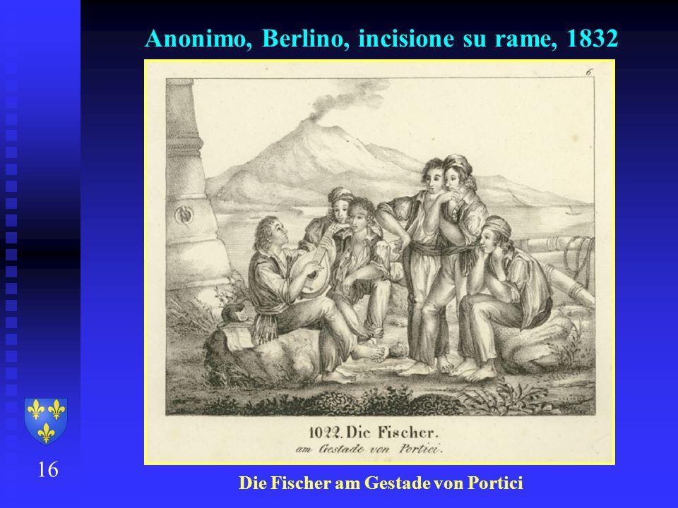 Anonimo, Berlino, incisione su rame, 1832 16 Die Fischer am Gestade von Portici