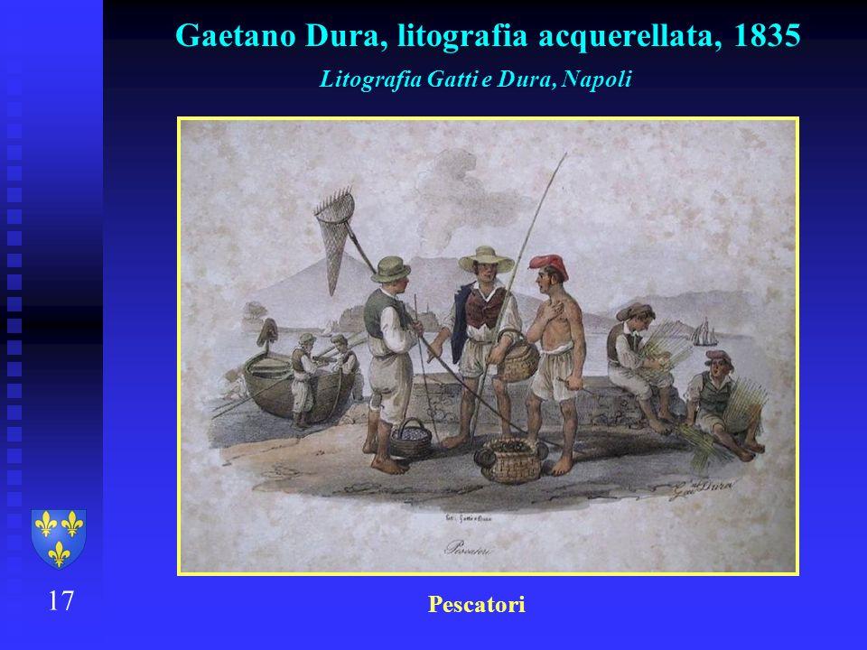 Gaetano Dura, litografia acquerellata, 1835 17 Litografia Gatti e Dura, Napoli Pescatori