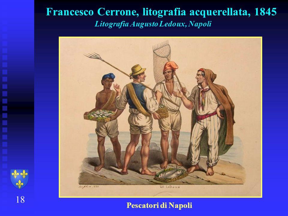 Francesco Cerrone, litografia acquerellata, 1845 18 Litografia Augusto Ledoux, Napoli Pescatori di Napoli