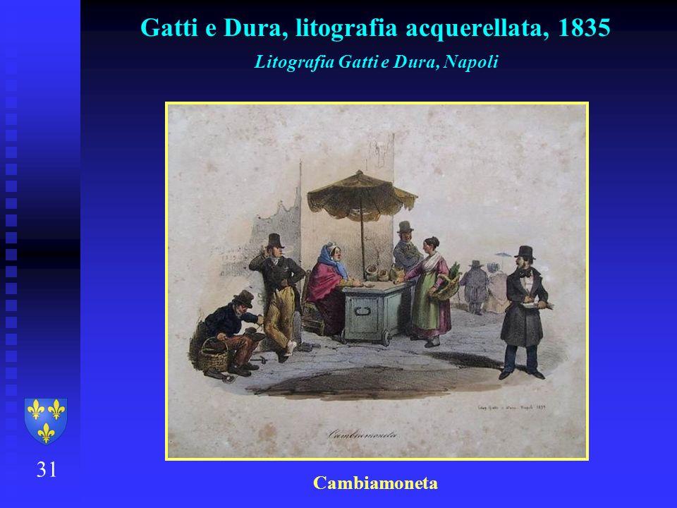 31 Gatti e Dura, litografia acquerellata, 1835 Litografia Gatti e Dura, Napoli Cambiamoneta