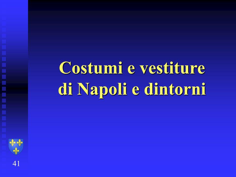 Costumi e vestiture di Napoli e dintorni 41