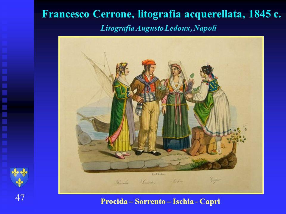 47 Francesco Cerrone, litografia acquerellata, 1845 c. Litografia Augusto Ledoux, Napoli Procida – Sorrento – Ischia - Capri
