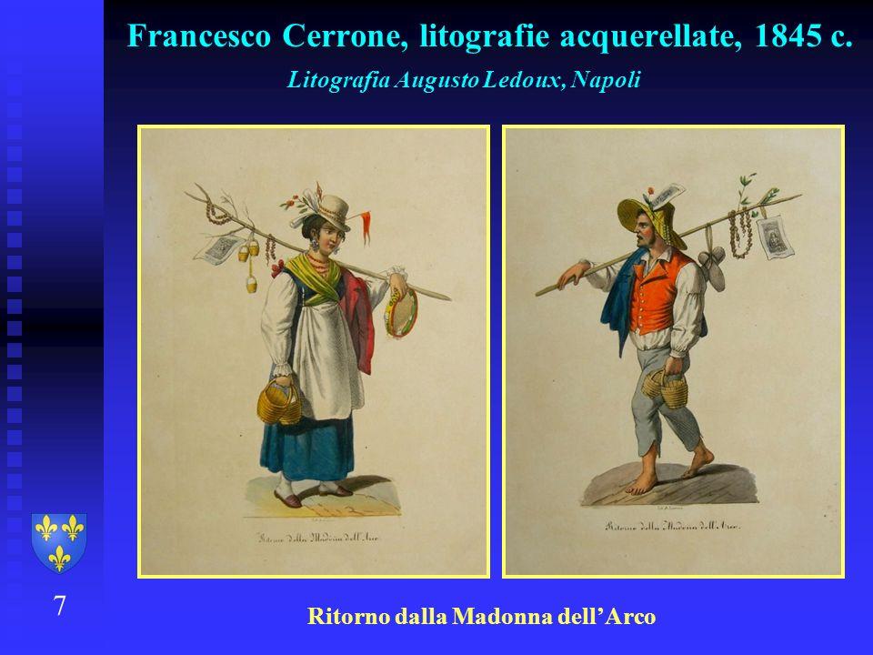 7 Francesco Cerrone, litografie acquerellate, 1845 c. Litografia Augusto Ledoux, Napoli Ritorno dalla Madonna dellArco