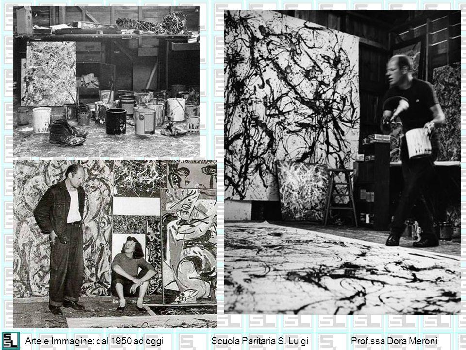 Arte e Immagine: dal 1950 ad oggiScuola Paritaria S. LuigiProf.ssa Dora Meroni