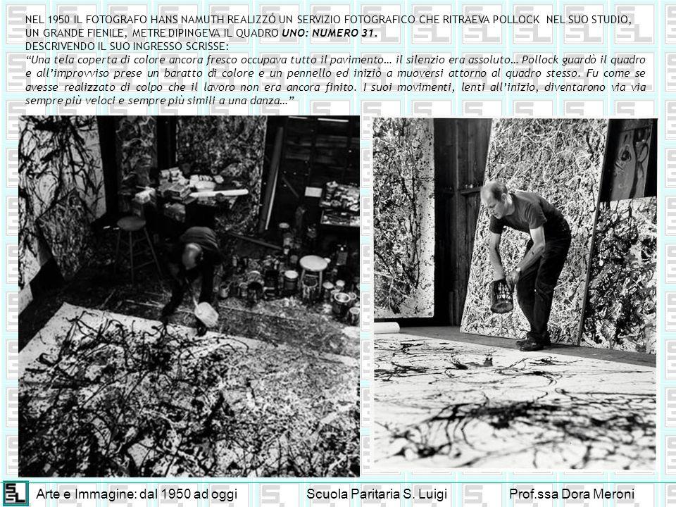 Arte e Immagine: dal 1950 ad oggiScuola Paritaria S. LuigiProf.ssa Dora Meroni NEL 1950 IL FOTOGRAFO HANS NAMUTH REALIZZÓ UN SERVIZIO FOTOGRAFICO CHE