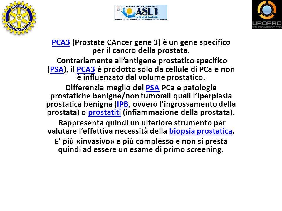 PCA3PCA3 (Prostate CAncer gene 3) è un gene specifico per il cancro della prostata. Contrariamente allantigene prostatico specifico (PSA), il PCA3 è p
