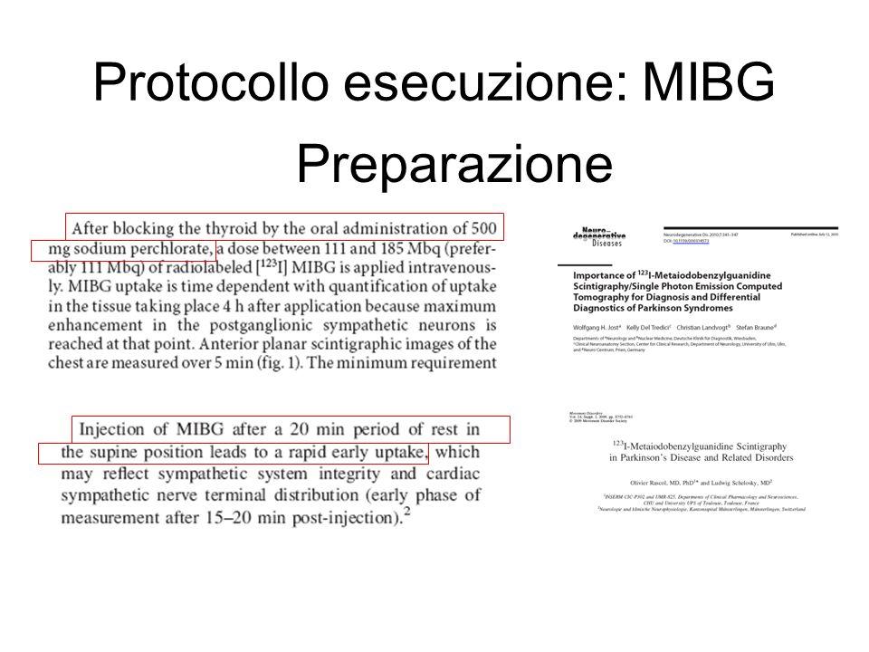 Protocollo esecuzione: MIBG Attività da somministrare
