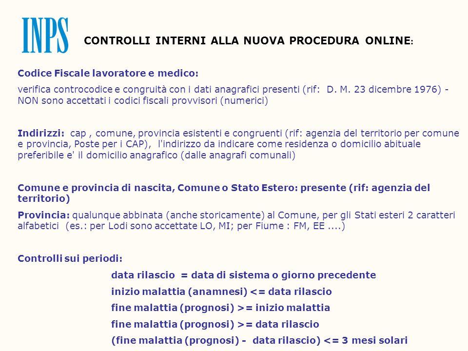 CONTROLLI INTERNI ALLA NUOVA PROCEDURA ONLINE : Codice Fiscale lavoratore e medico: verifica controcodice e congruità con i dati anagrafici presenti (