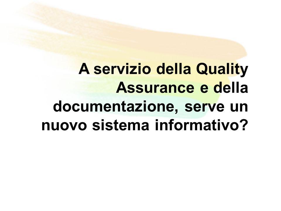 A servizio della Quality Assurance e della documentazione, serve un nuovo sistema informativo