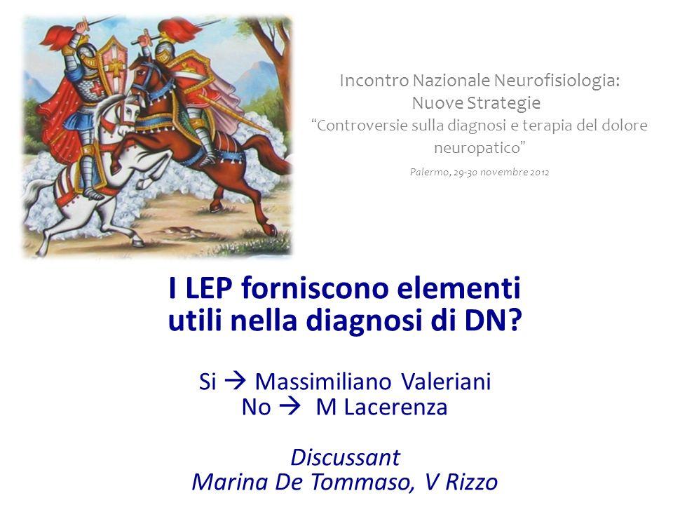 I LEP forniscono elementi utili nella diagnosi di DN.