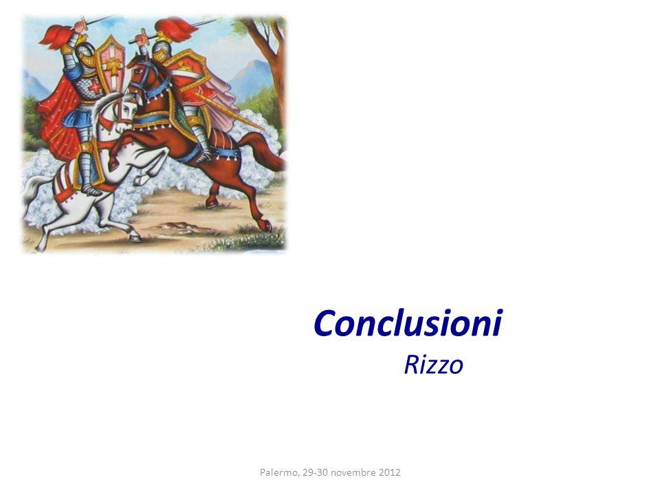 Conclusioni Rizzo Palermo, 29-30 novembre 2012