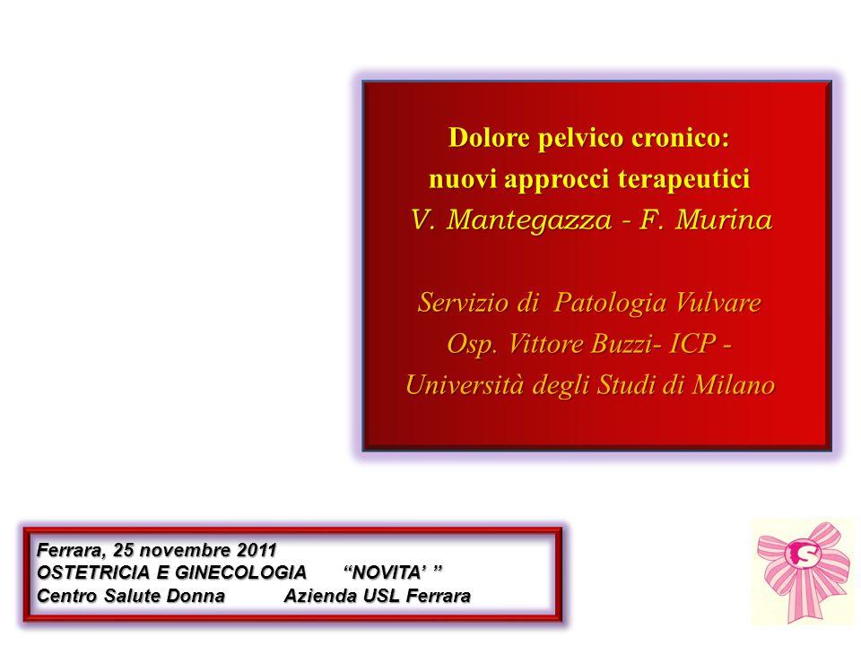 F.Murina, A. Graziottin,, G. Radici,R.Felice, C.