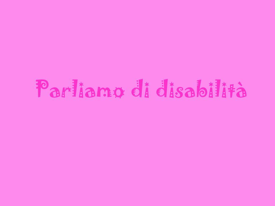 Parliamo di disabilità