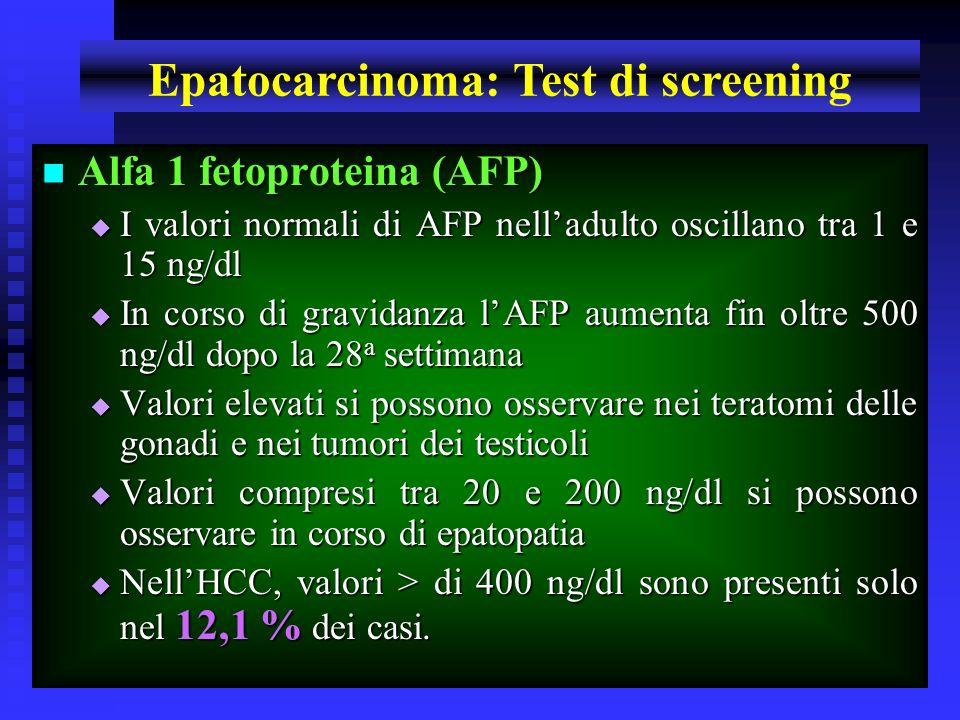 Corso di Laurea Specialistica in Medicina e Chirurgia - aa 2003 - 04 15 Alfa 1 fetoproteina (AFP) Alfa 1 fetoproteina (AFP) I valori normali di AFP ne