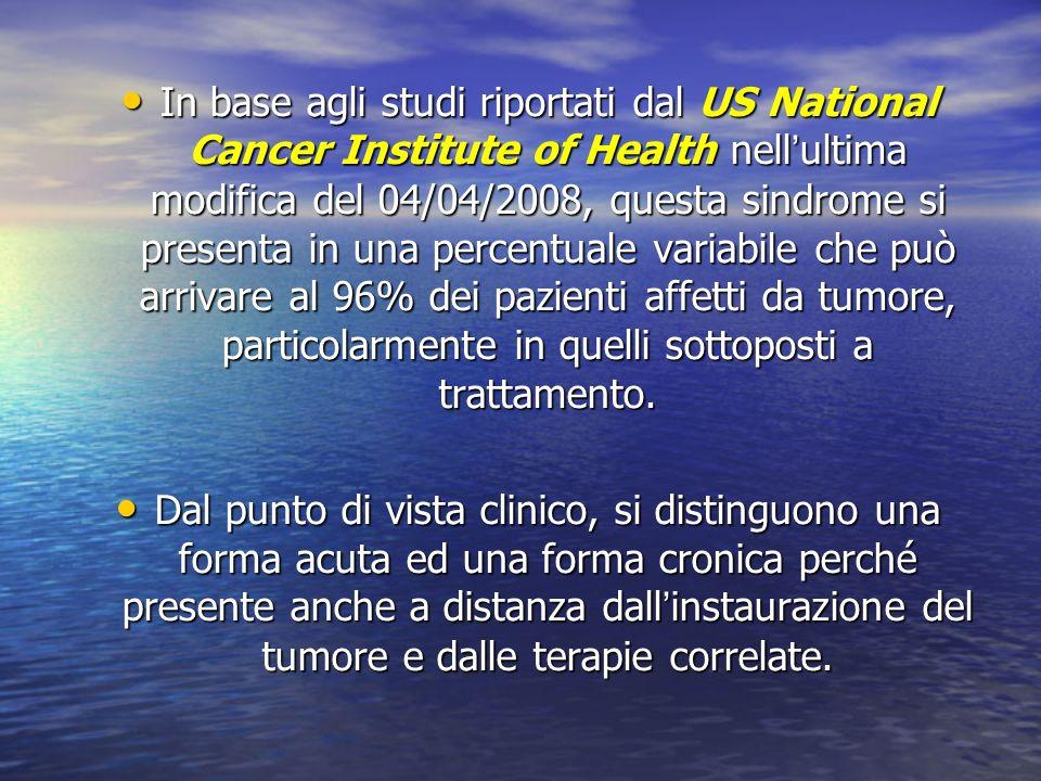 In base agli studi riportati dal US National Cancer Institute of Health nellultima modifica del 04/04/2008, questa sindrome si presenta in una percent