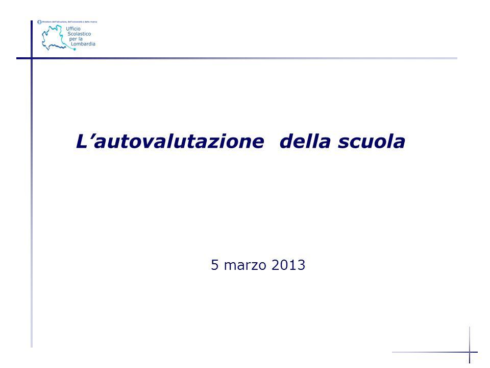 Lautovalutazione della scuola 5 marzo 2013