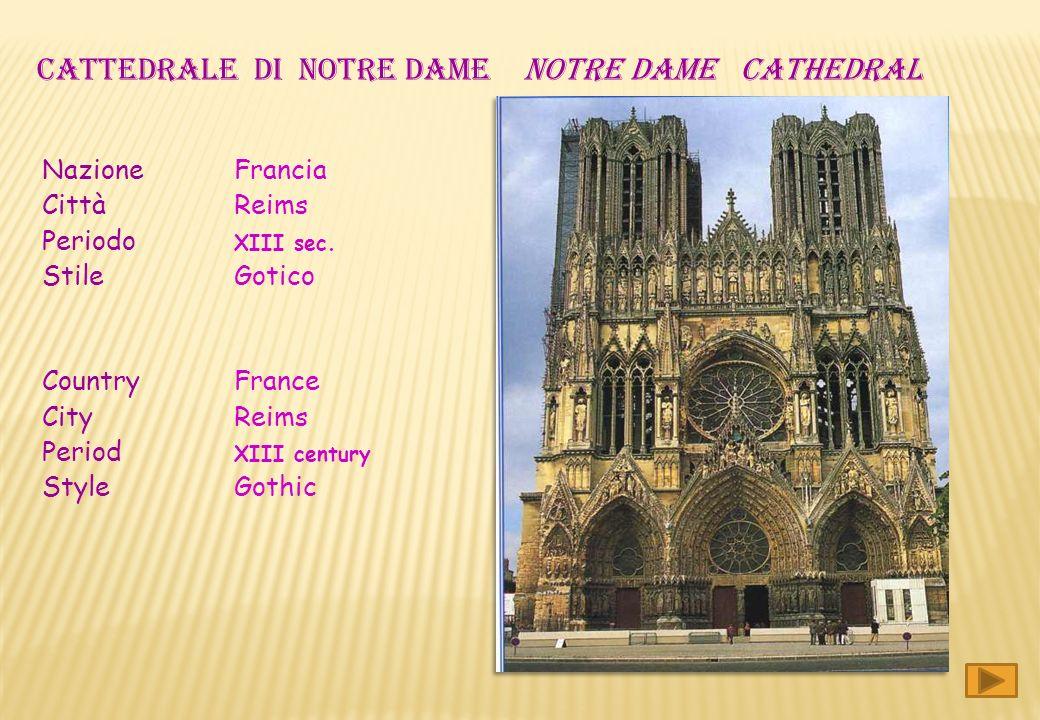 CATTEDRALE DI notre dame notre dame cathedral Nazione Francia Città Reims Periodo XIII sec.