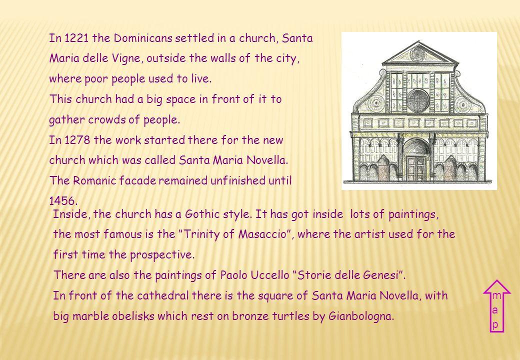Nazione Italia Città Firenze Periodo XIII – XIV sec. Stile Romanico e Gotico Country Italy City Florence Period XIII-XIV century Style Romanic and Got