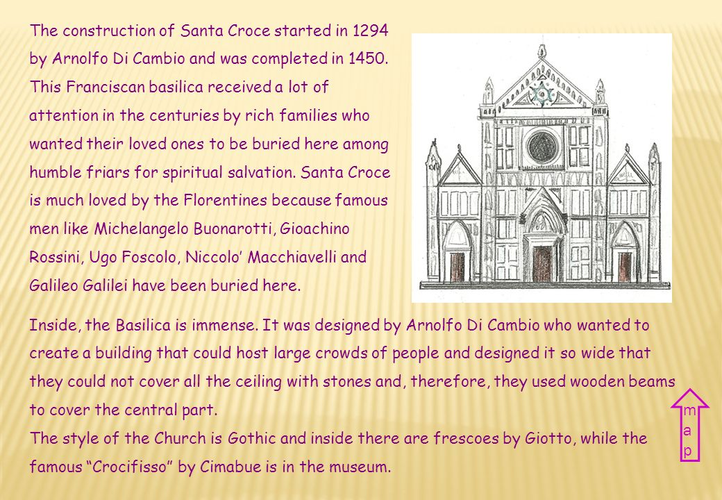 CATTEDRALE DI SANTA CROCE SANTA CROCE cathedral Nazione Italia Città Firenze Periodo XIII-XV sec.