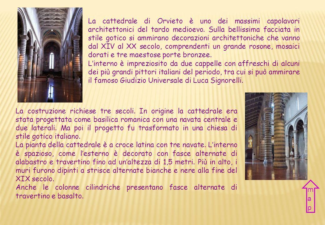 CATTEDRALE DI ORVIETO ORVIETO cathedral Nazione Italia Città Orvieto Periodo XIII-XVI sec. Stile Gotico Country Italy City Orvieto Period XIII-XVI cen