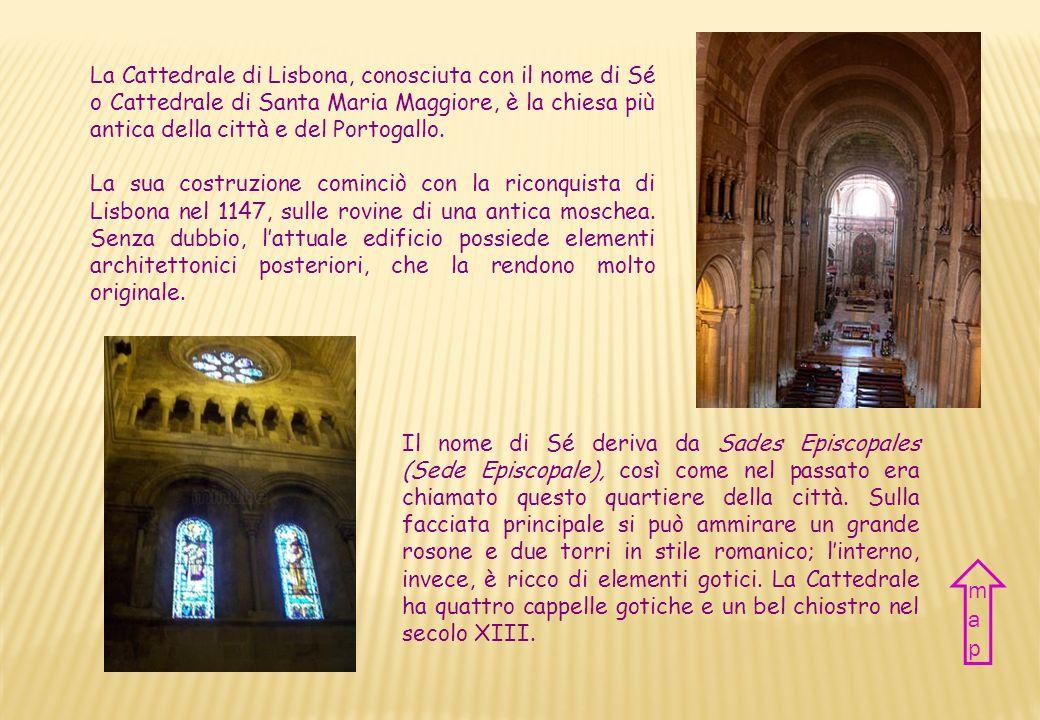 CATTEDRALE santa maria maggiore santa maria maggiore caTHEDRAL Nazione Portogallo Città Lisbona Periodo XII-XIII sec. Stile Romanico Country Portugal