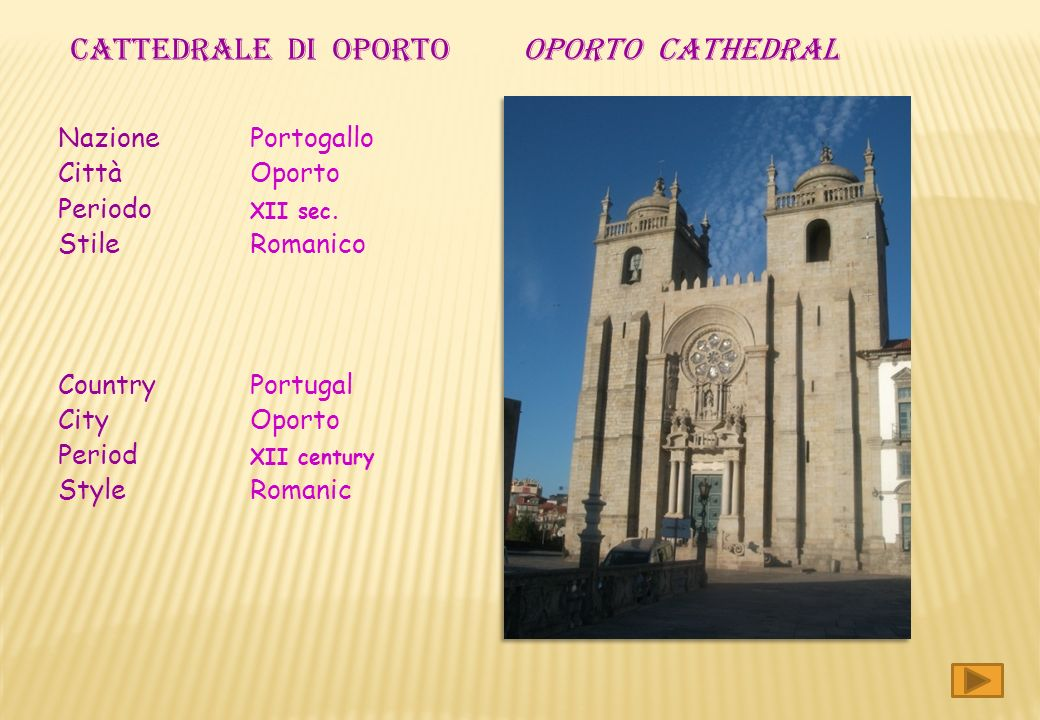 Nazione Portogallo Città Oporto Periodo XII sec.
