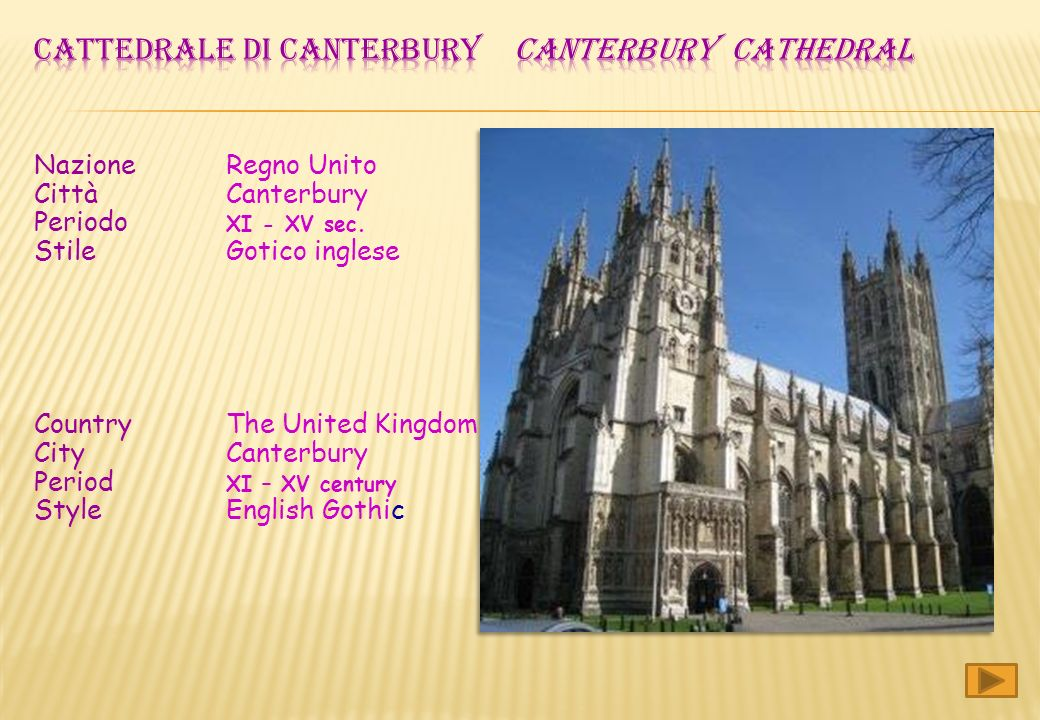 Nazione Regno Unito Città Canterbury Periodo XI - XV sec.