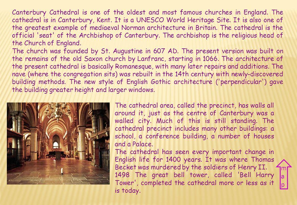 Nazione Regno Unito Città Canterbury Periodo XI - XV sec. Stile Gotico inglese Country The United Kingdom City Canterbury Period XI – XV century Style