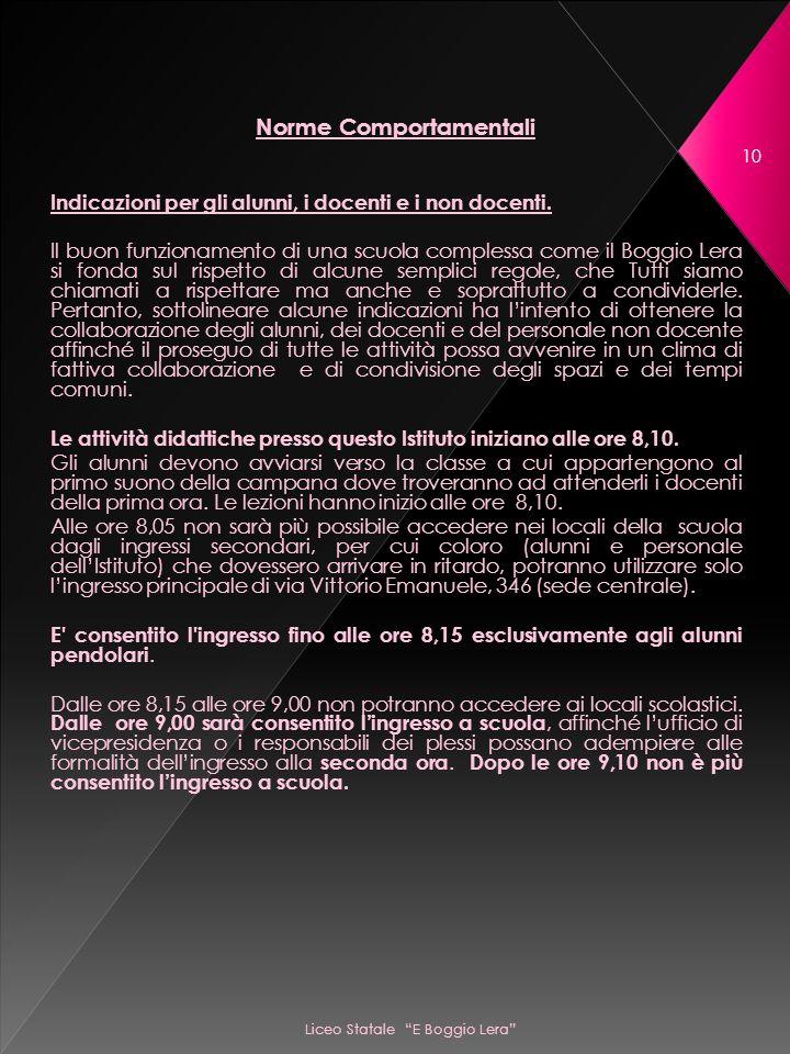Liceo Statale E Boggio Lera 10 Norme Comportamentali Indicazioni per gli alunni, i docenti e i non docenti.