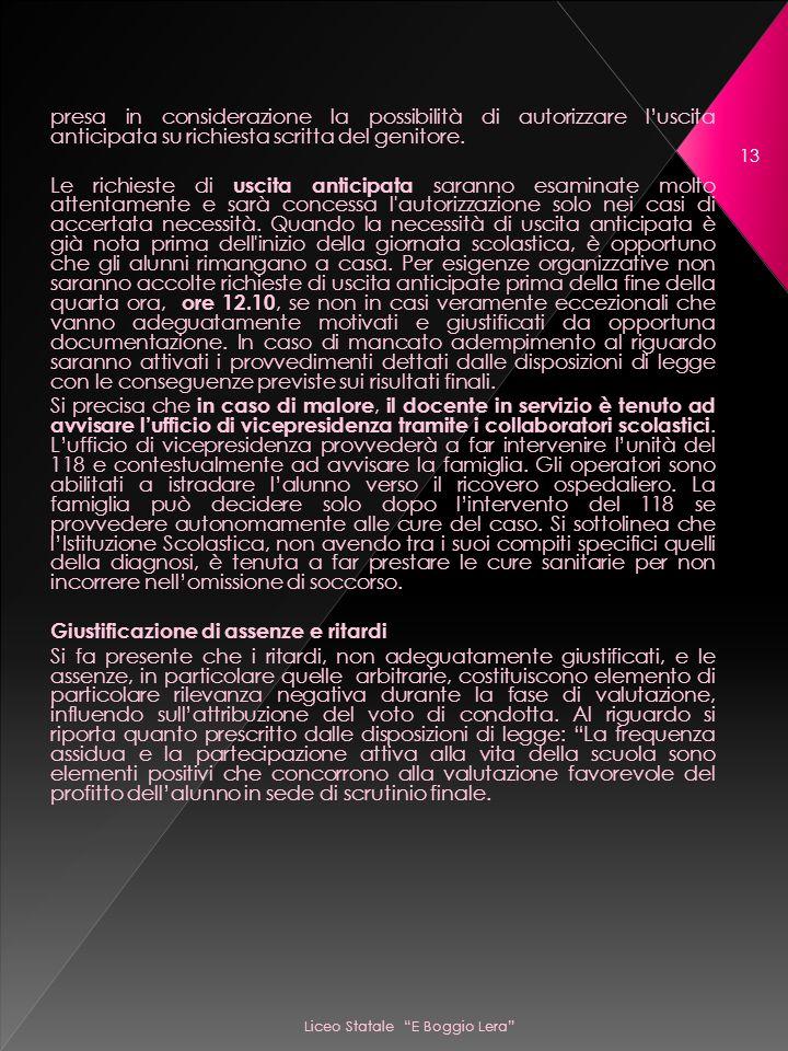 Liceo Statale E Boggio Lera 13 presa in considerazione la possibilità di autorizzare luscita anticipata su richiesta scritta del genitore.