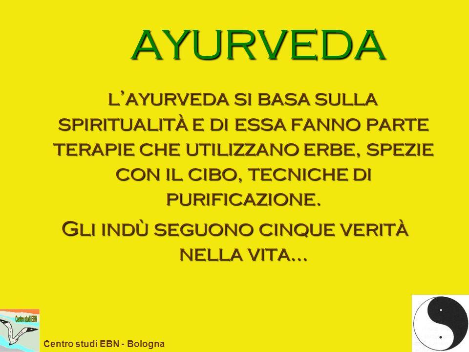 AYURVEDA layurveda si basa sulla spiritualità e di essa fanno parte terapie che utilizzano erbe, spezie con il cibo, tecniche di purificazione. layurv