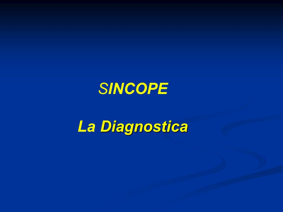 Diagnostica SINCOPE La Diagnostica
