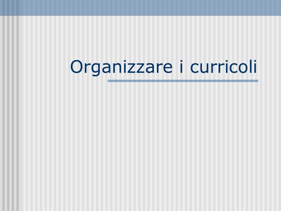 Organizzare i curricoli