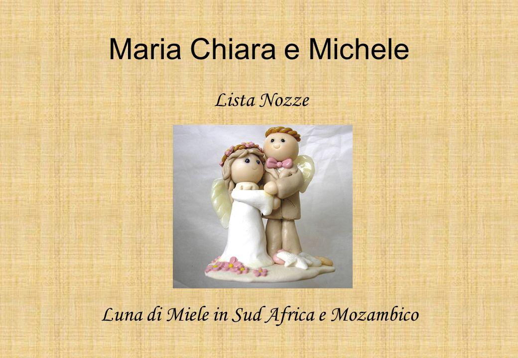 Maria Chiara e Michele Luna di Miele in Sud Africa e Mozambico Lista Nozze