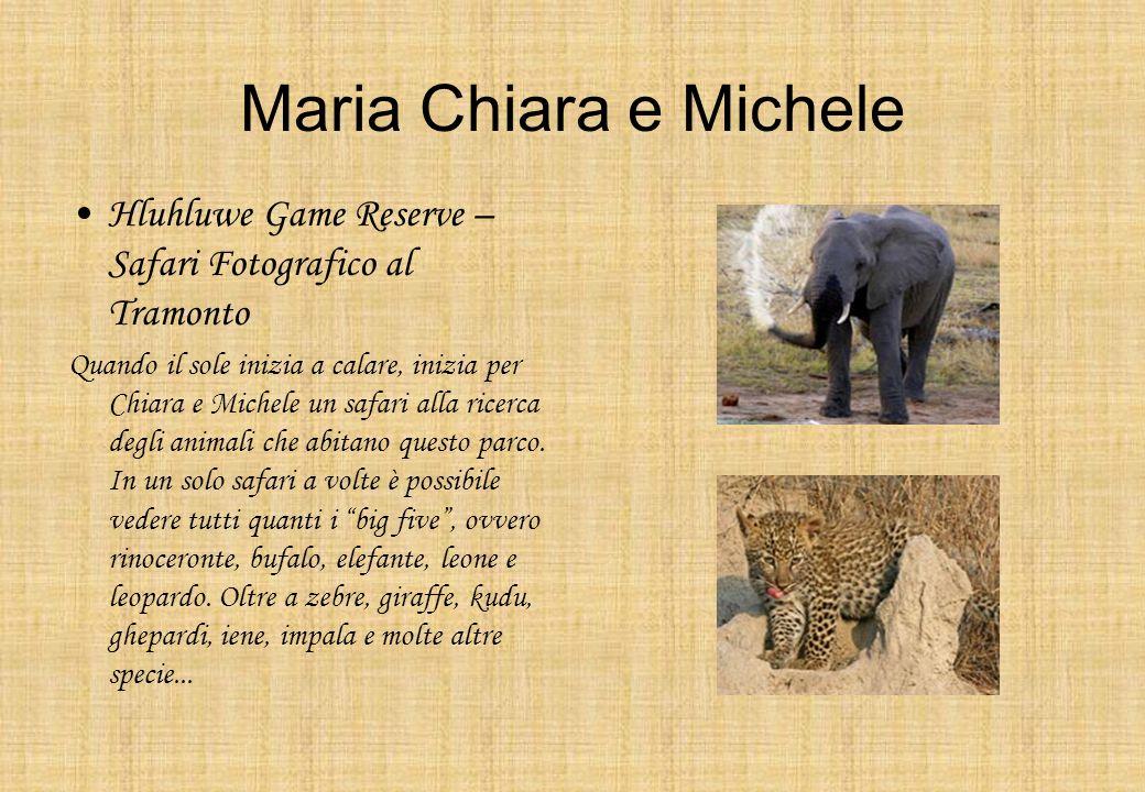 Maria Chiara e Michele Hluhluwe Game Reserve – Safari Fotografico al Tramonto Quando il sole inizia a calare, inizia per Chiara e Michele un safari al