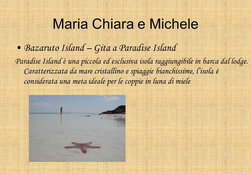 Maria Chiara e Michele Bazaruto Island – Gita a Paradise Island Paradise Island è una piccola ed esclusiva isola raggiungibile in barca dal lodge. Car