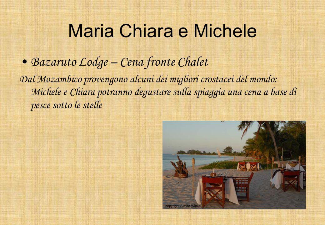 Maria Chiara e Michele Bazaruto Lodge – Cena fronte Chalet Dal Mozambico provengono alcuni dei migliori crostacei del mondo: Michele e Chiara potranno