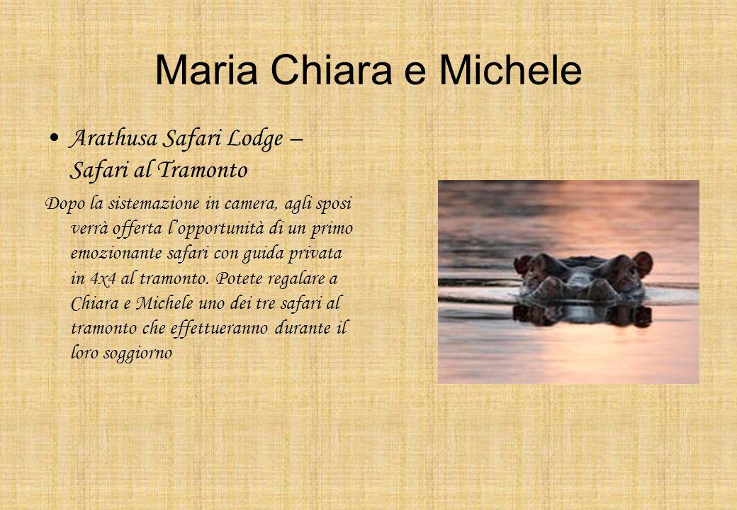 Maria Chiara e Michele Arathusa Safari Lodge – Safari al Tramonto Dopo la sistemazione in camera, agli sposi verrà offerta lopportunità di un primo em