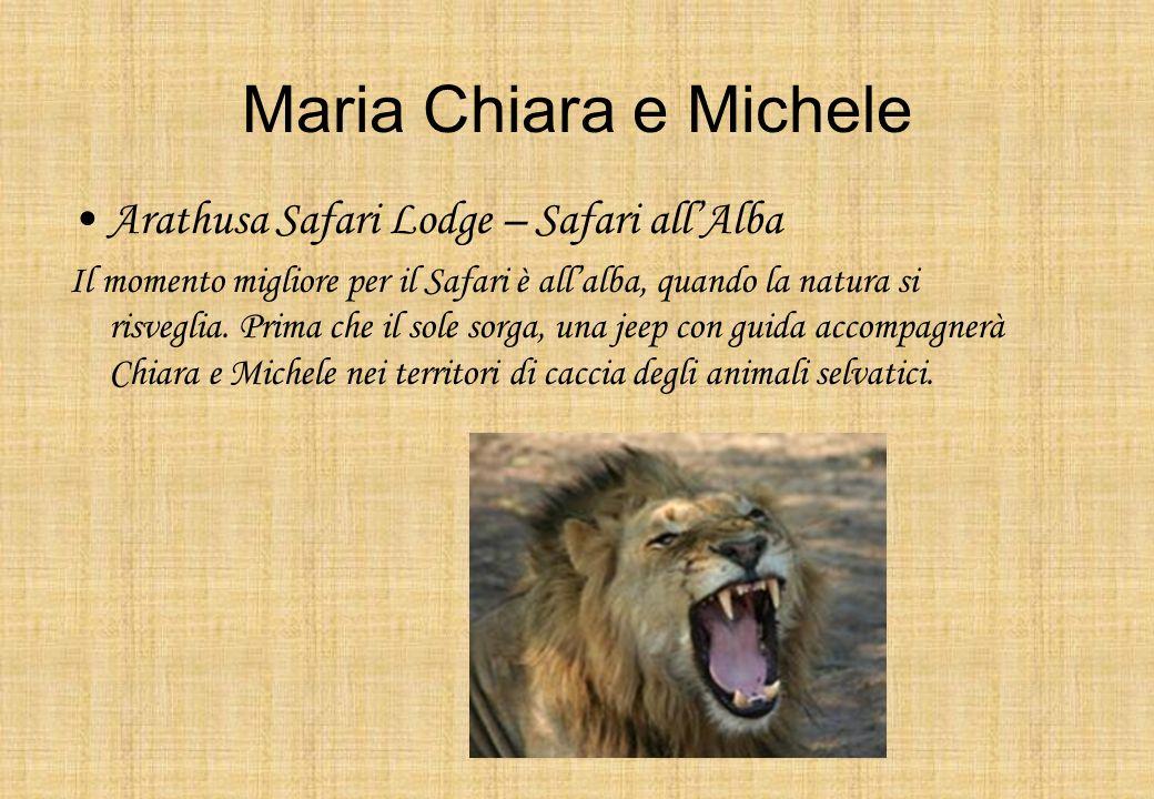 Maria Chiara e Michele Arathusa Safari Lodge – Safari allAlba Il momento migliore per il Safari è allalba, quando la natura si risveglia. Prima che il