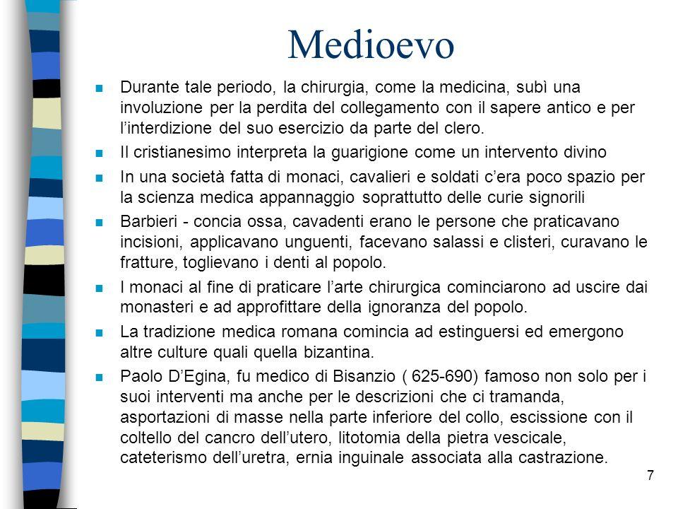 Antonio Benivieni n Chirurgo italiano della seconda metà del secolo XV, annota tutte le sue scoperte ed autopsie che realizza successivamente sui pazienti che erano sopravvissuti.