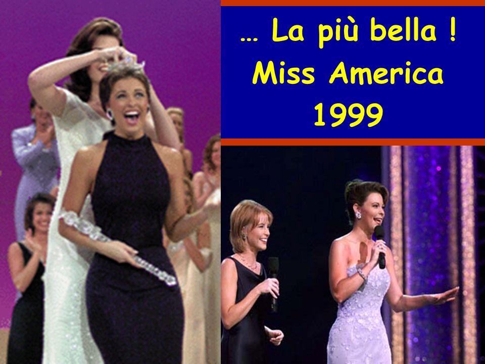 … La più bella ! Miss America 1999