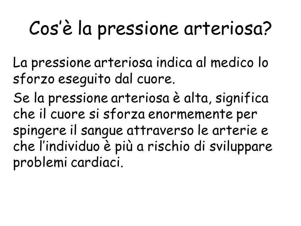 Cosè la pressione arteriosa? Il numero maggiore (quello in alto) indica la pressione quando il cuore si contrae, o batte. Questo numero si chiama pres
