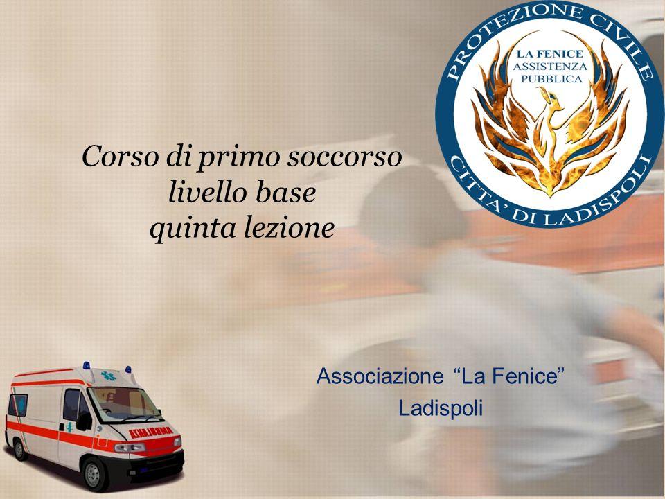 Corso di primo soccorso livello base quinta lezione Associazione La Fenice Ladispoli